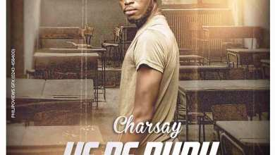 Photo of Audio: Ye Be Duru (We Shall Get There) by Charsay