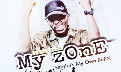 My zOnE (Samini My Own Refix) by Kamelyeon