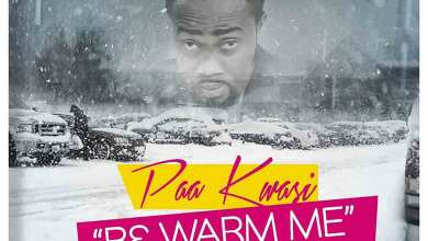 B3 Warm Me by Paa Kwasi