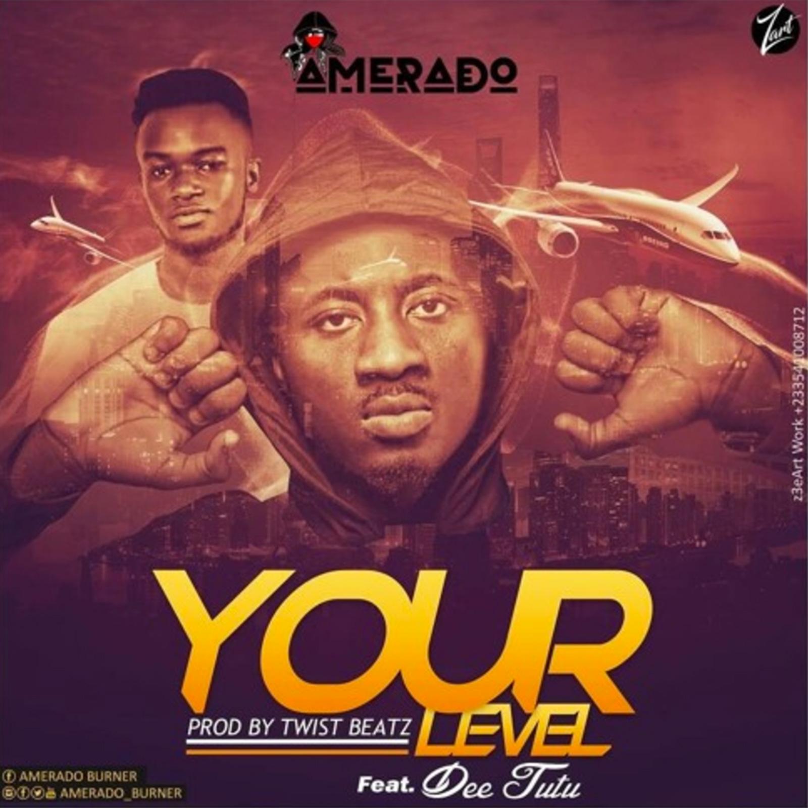 Your Level by Amerado feat. Dee Tutu