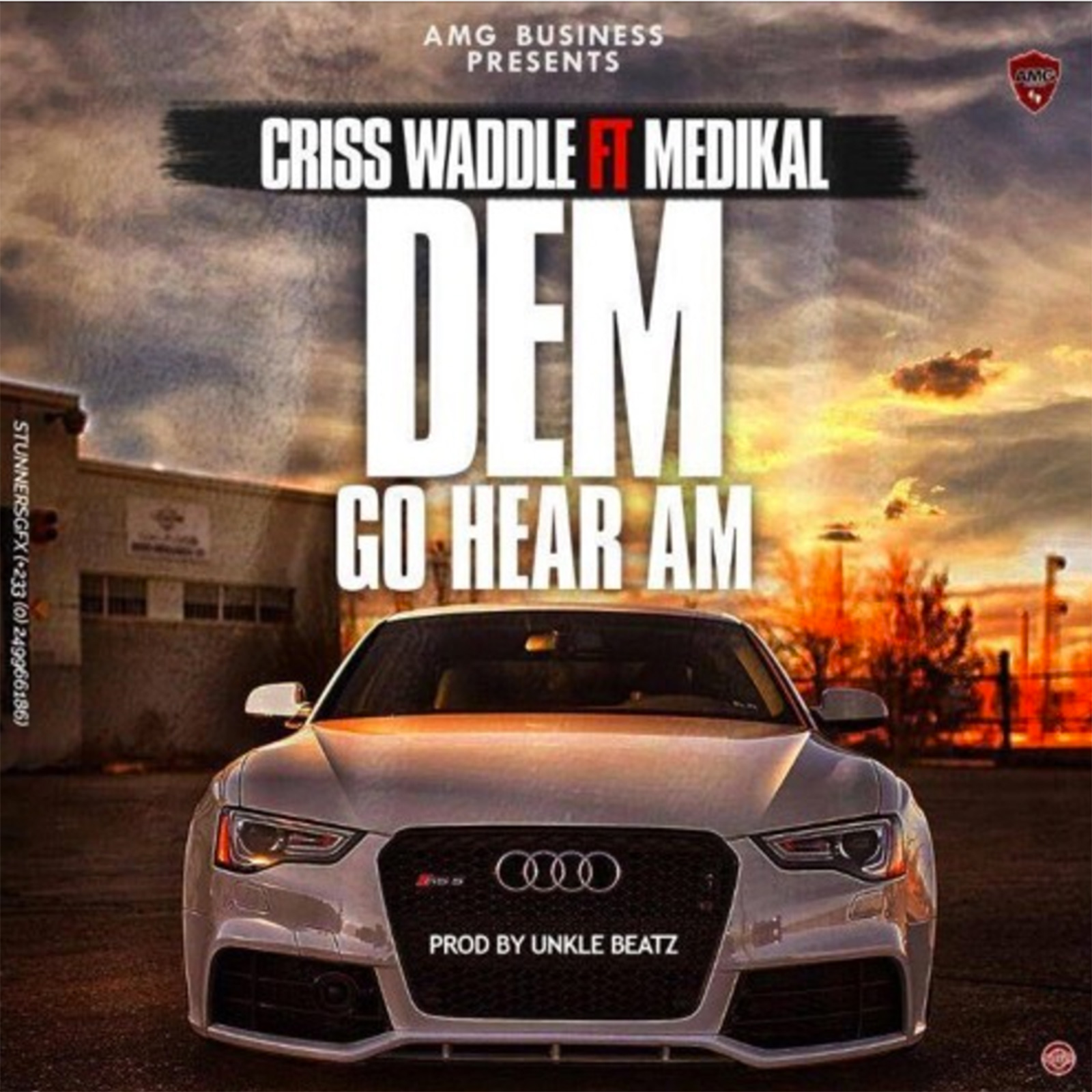 Dem Go Hear Am by Criss Waddle feat. Medikal