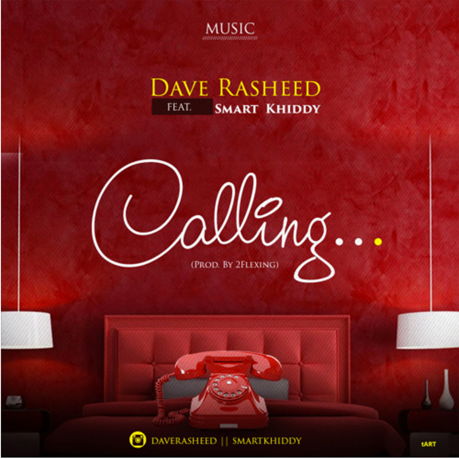 Calling by Dave Rasheed feat. Smart Khiddy