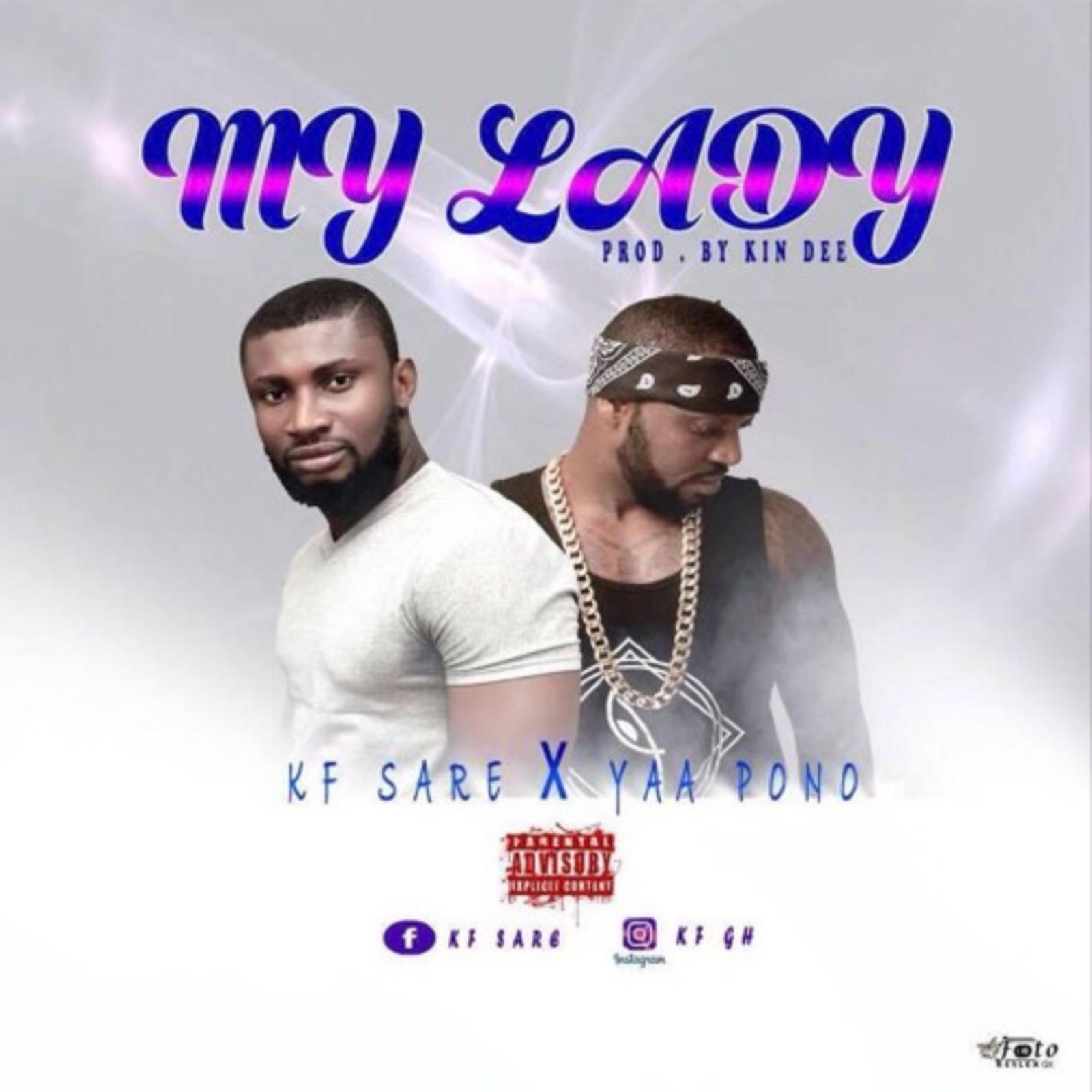 My Lady by K F Sare feat. Yaa Pono