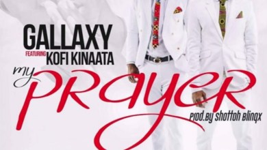 Photo of Audio: My Prayer by Gallaxy feat. Kofi Kinaata