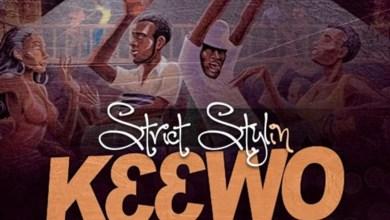 Photo of Audio: KƐƐWO (It Sweet) by Strict Stylin
