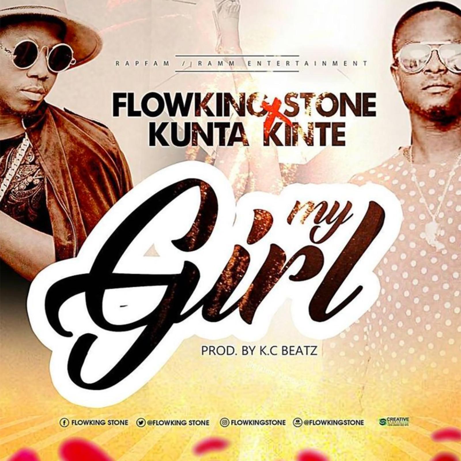 My Girl by Flowking Stone feat. Kunte Kinte