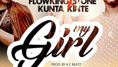 Photo of Audio: My Girl by Flowking Stone feat. Kunte Kinte