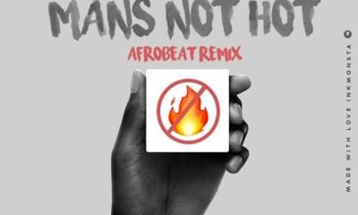 Man's Not Hot (Afrobeat remix) by DJ Lord & Vacs
