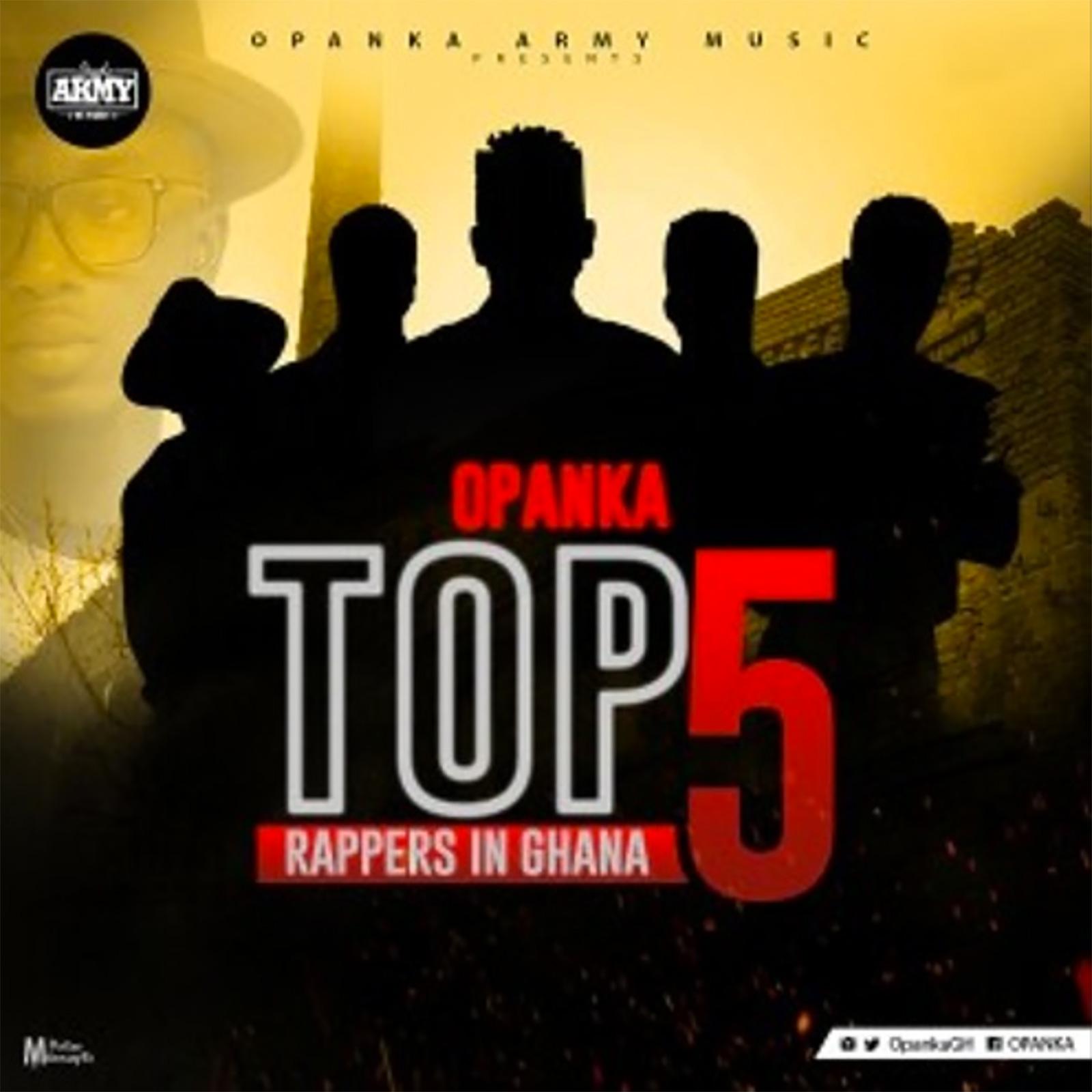 Top 5 Rappers In Ghana by Opanka
