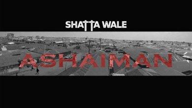 Ashiaman by Shatta Wale