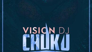 Photo of Audio: Chuku by Vision DJ feat Miyaki & VVIP