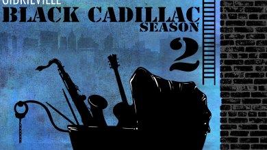 Black Cadillac Season 2 EP