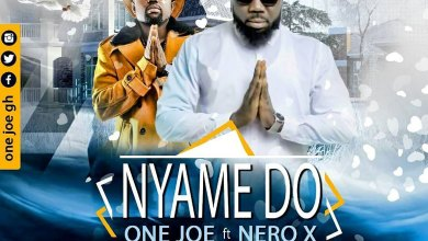 Photo of Audio: Nyame Do by One Joe feat. Nero X