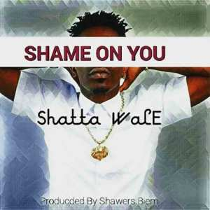 Shame On You (Tic Tac Diss) by Shatta Wale