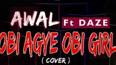 Photo of Audio: Obi Agye Obi Girl(Refix) by Awal feat. Daze