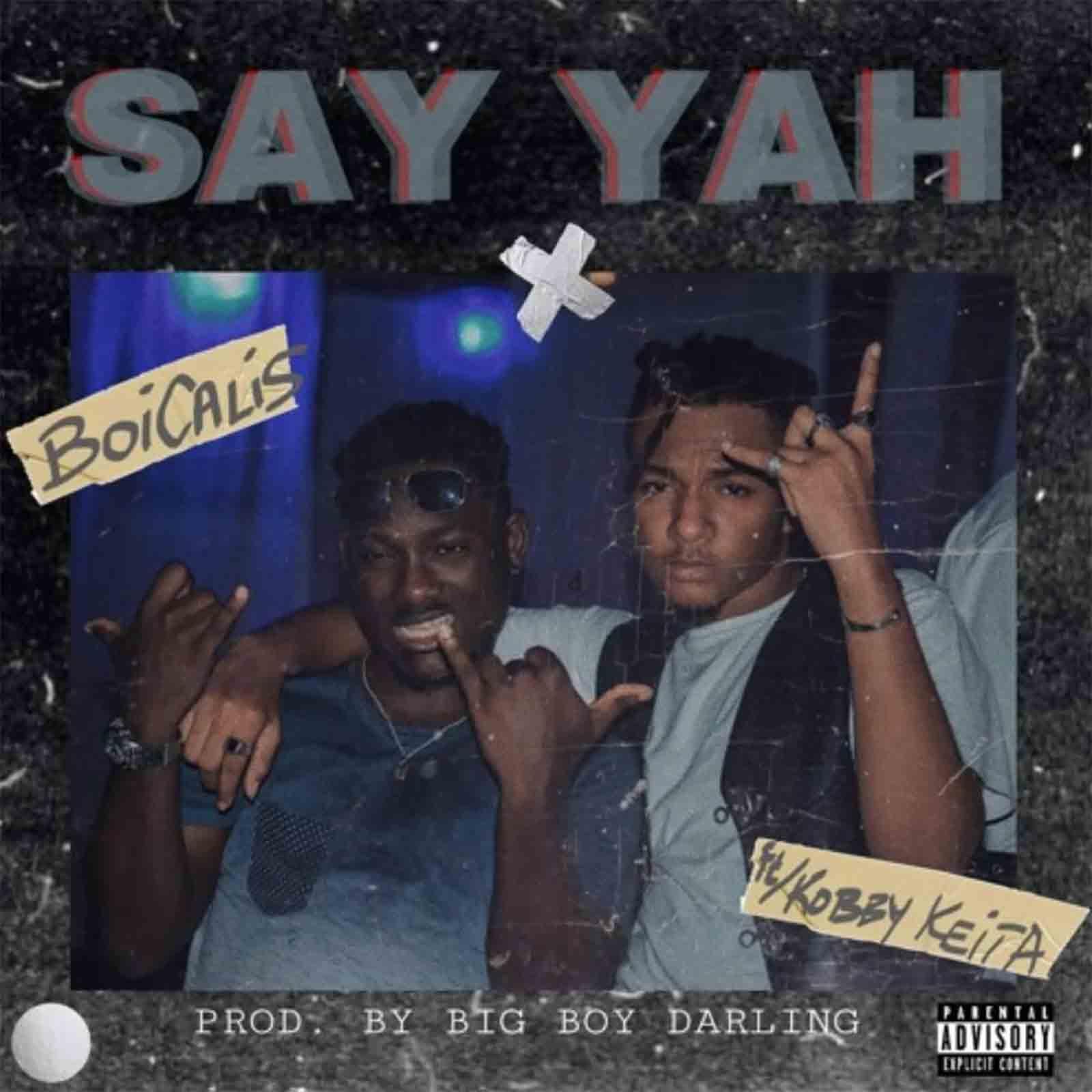 Say Yah by Boicalis feat. Kobby Keita