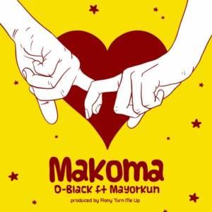 Makoma by D-Black feat. Mayorkun