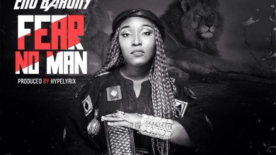 "Photo of Eno Barony says she ""Fear No Man"" in new song"