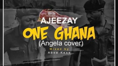 Photo of Audio: One Ghana (Angela Cover) by Ajeezay