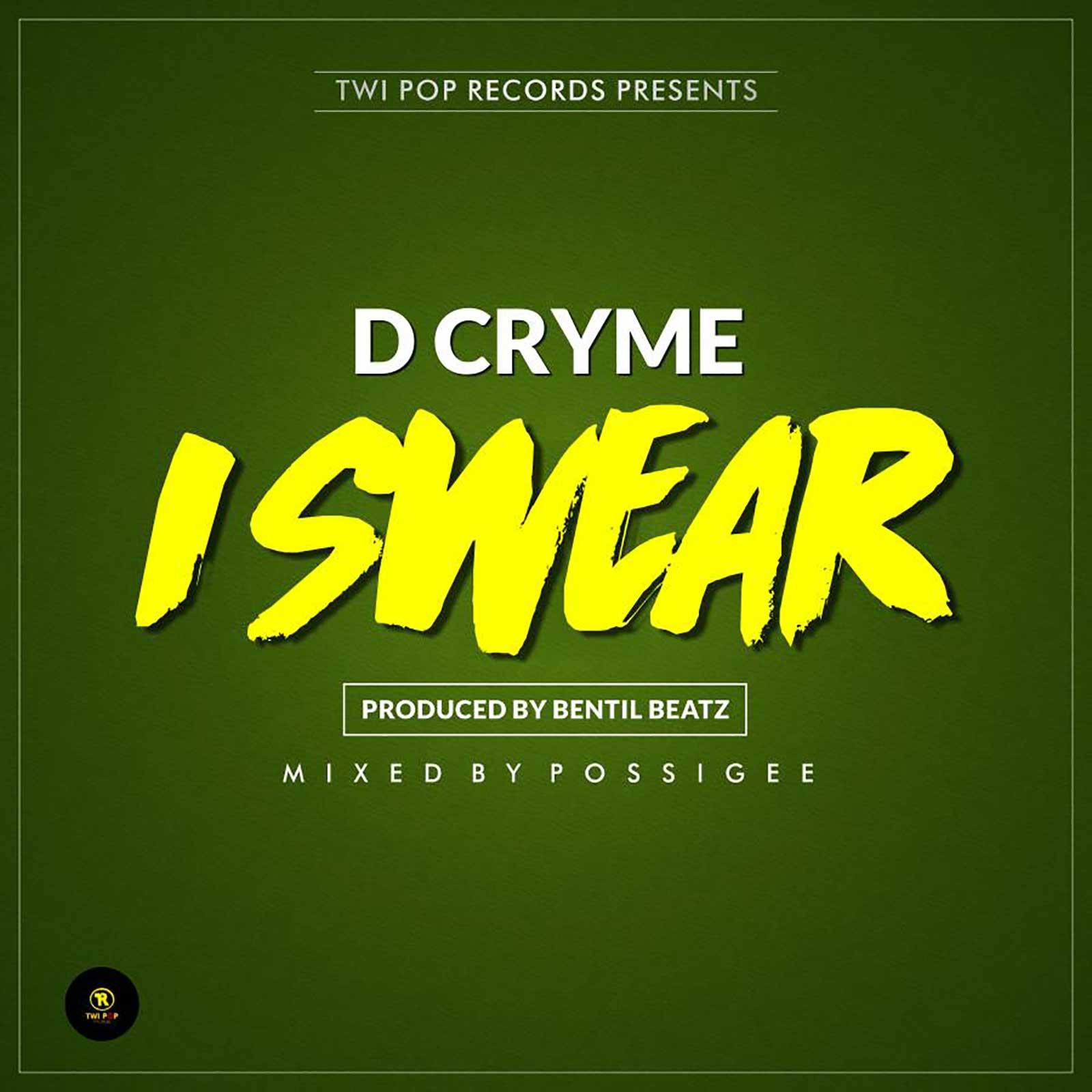 I Swear by Dr. Cryme