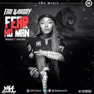 Fear No Man by Eno Barony
