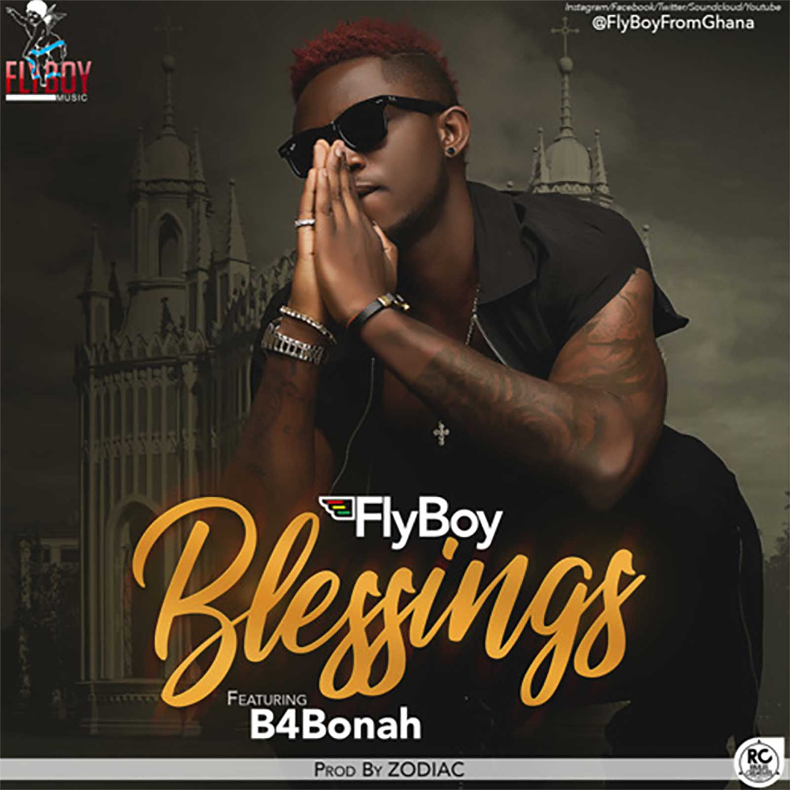 Blessings by FlyBoy feat. B4Bonah