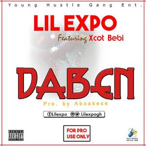 Daben (When) by Lil Expo feat. Xcot BeBi