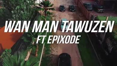 Photo of Video: MoneyMad by WanMan Tawuzen feat. Epixode