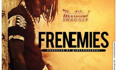 Frenemies by Rootikal Swagger