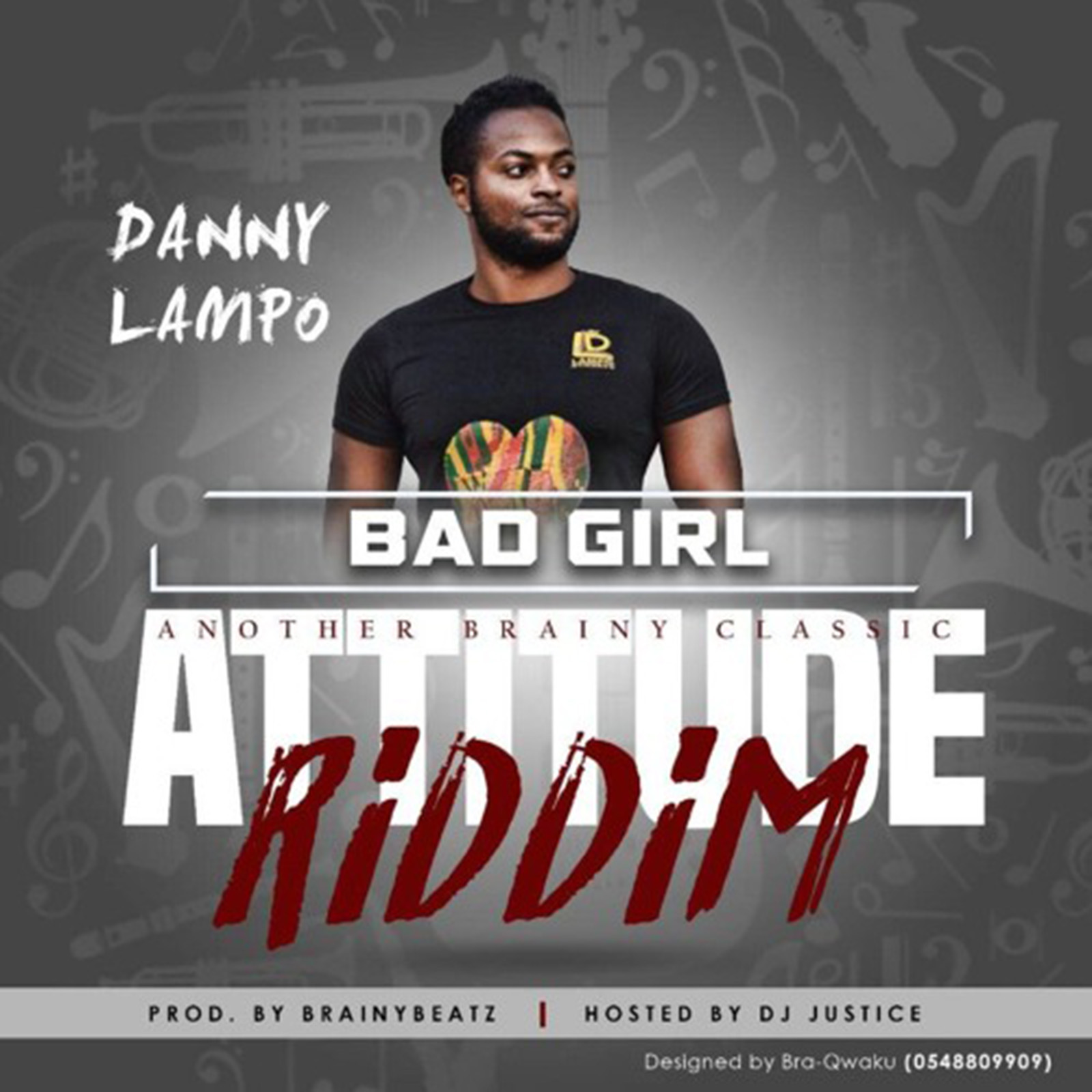 Bad Girl (Attitude Riddim) by Danny Lampo