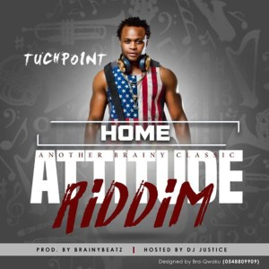 Home (Attitude Riddim) by Tuchpoint