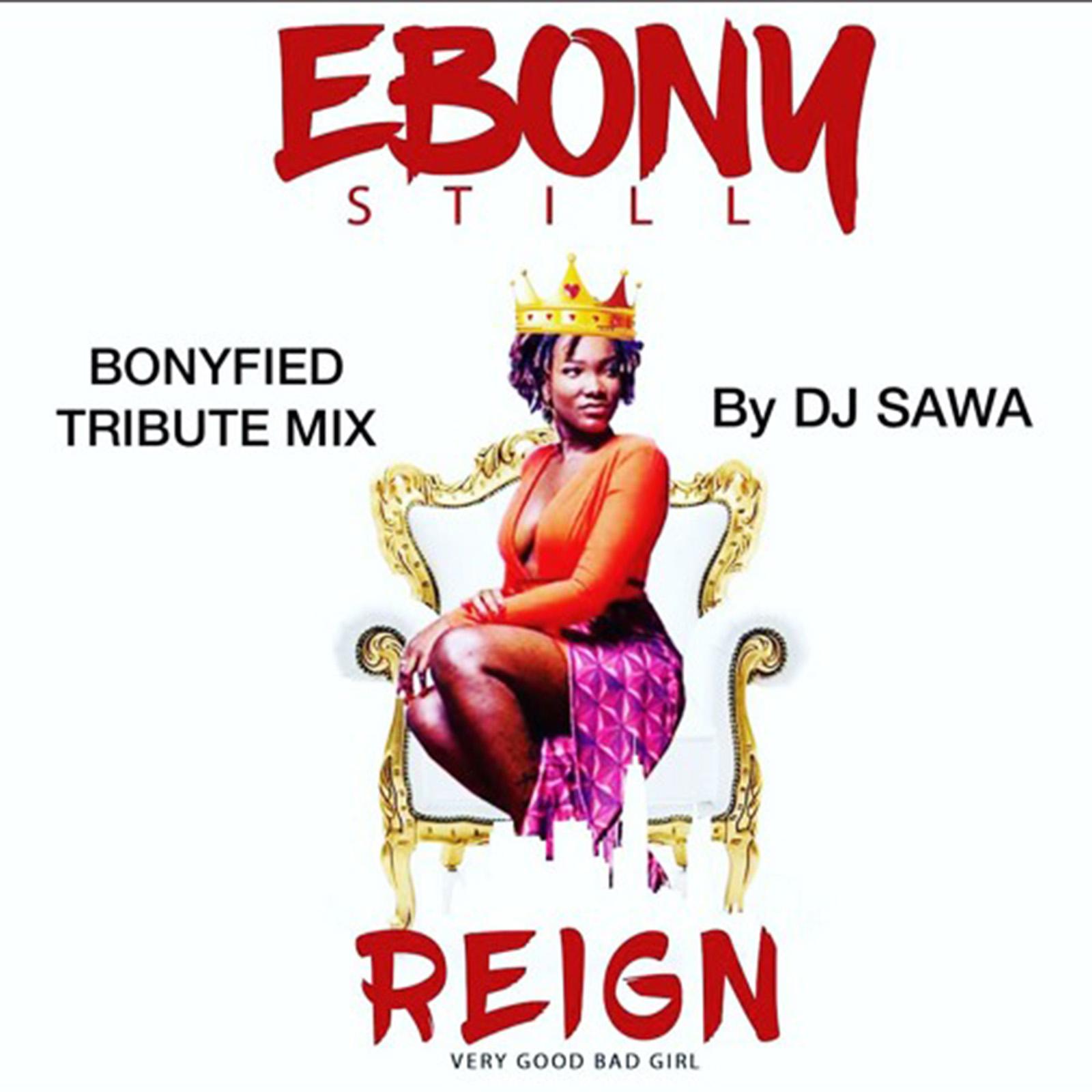Bonyfied Tribute Mix by DJ Sawa