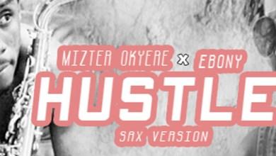 Photo of Audio: Ebony Hustle(Sax Version) by Mizter Okyere