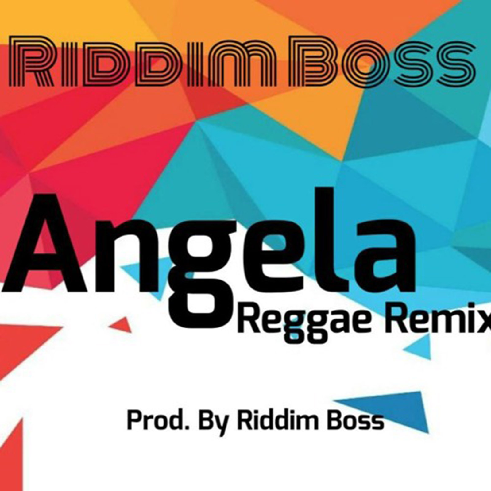 Audio: Angela(Reggae Remix) by Riddim Boss | Ghana Music