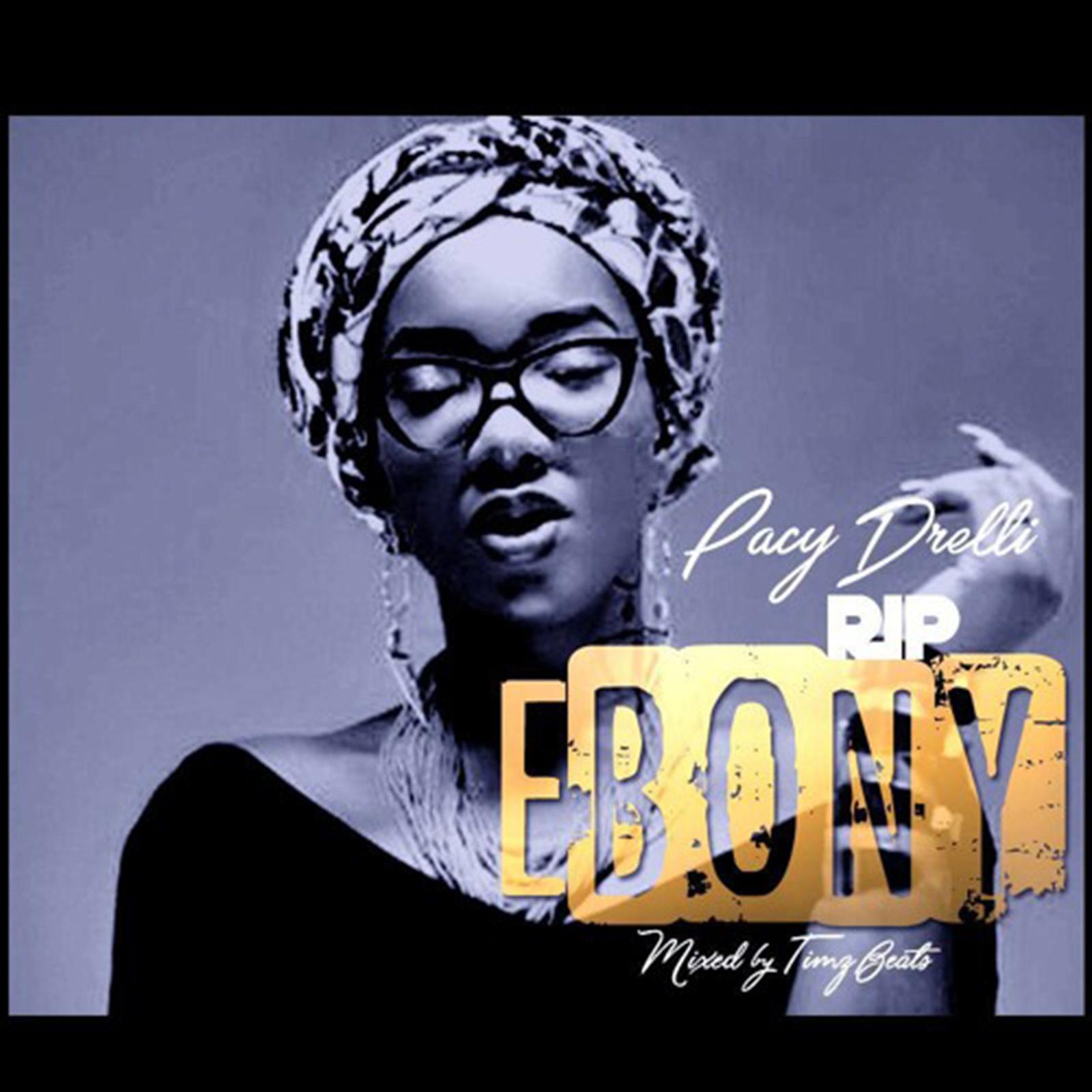 RIP Ebony by Pacy Drelli