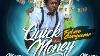 Photo of Audio: Quick Money(Money Mansion Riddim) by Future Conquerer