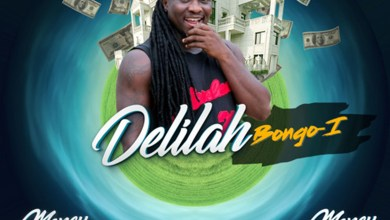 Photo of Audio: Delilah (Money Mansion Riddim) by Bongo-I