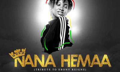 Nana Hemaa (Tribute To Ebony Reigns) by Adina, MzVee, Efya, Freda Rhymz, eShun, Feli Nuna & Adomaa