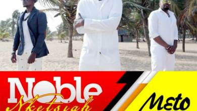 Photo of Audio: M3to (I Will Sing) by Noble Nketsiah