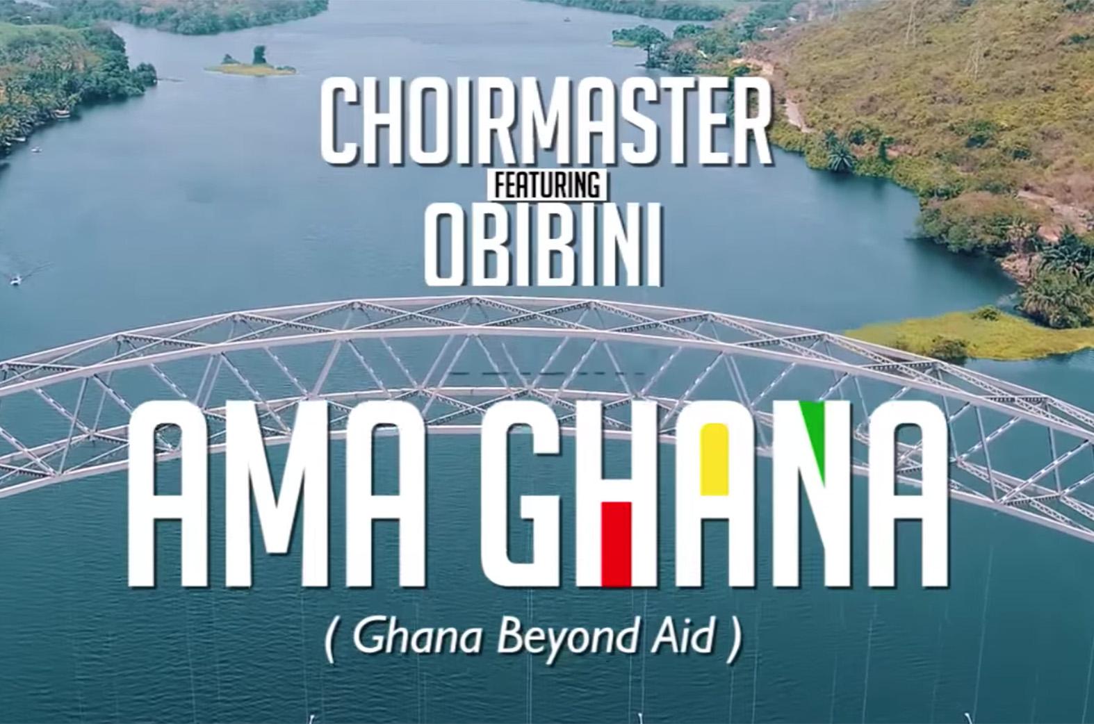 Ama Ghana by Choir Master feat. Obibini