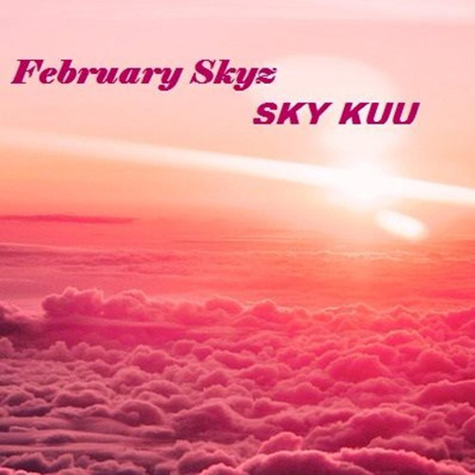February Skyz by Sky Kuu