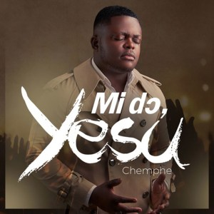 Mi Do Yesu by Chemphe