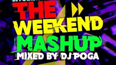 Photo of Audio: Weekend Mashup Vol.1 by DJ Poga