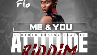 Photo of Audio: Me & You (Attitude Riddim) by Flo