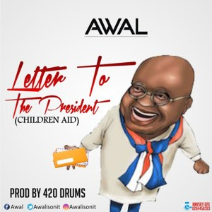 Letter To The President (Children Aid) by Awal