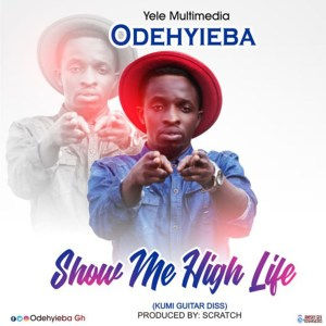 Show Me Highlife by Odehyieba