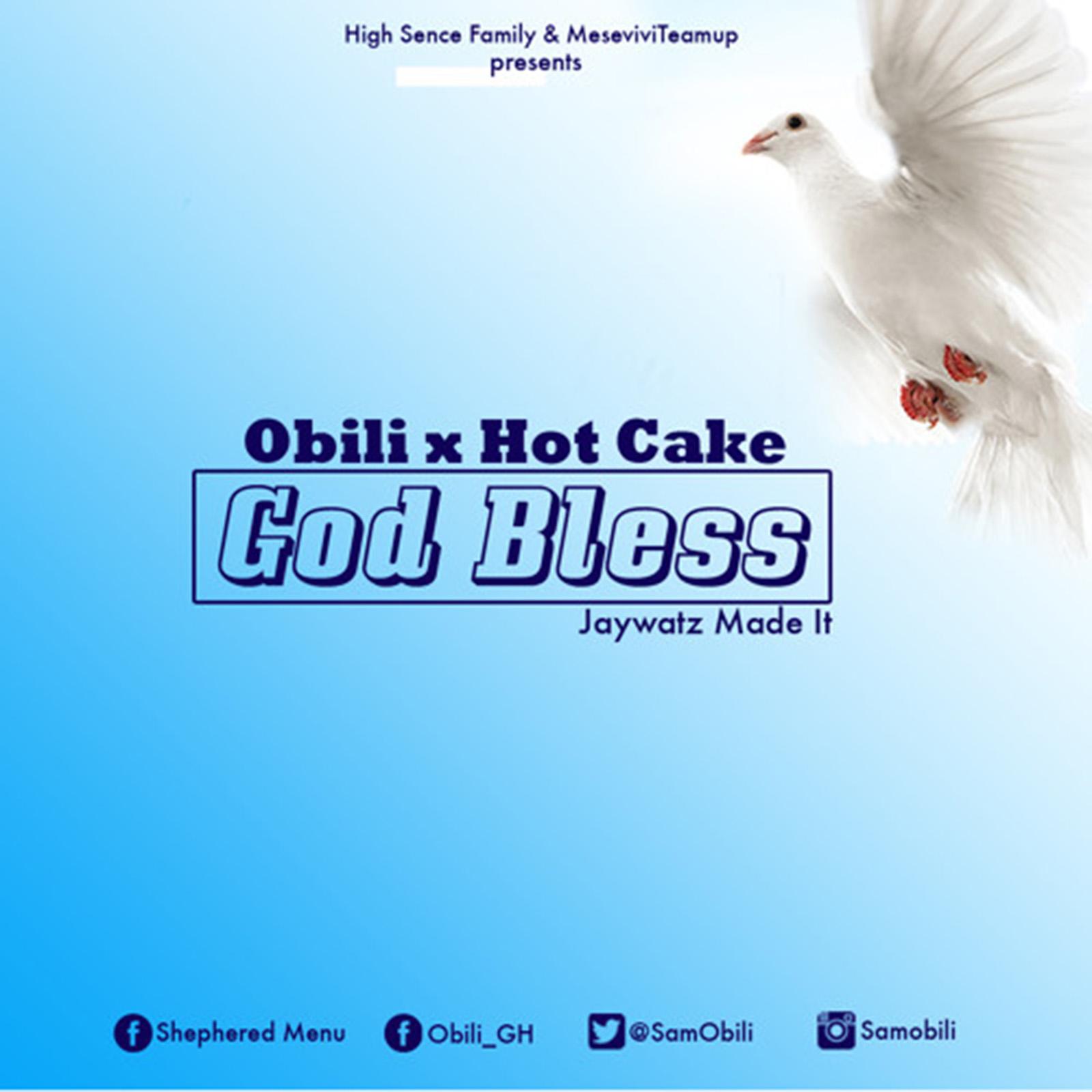 God Bless by Obili & Hot Cake
