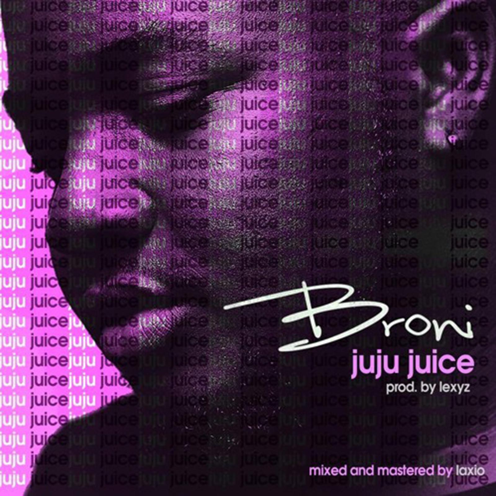 Juju Juice by Broni