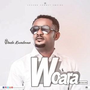 Woara by Dada Kwabena