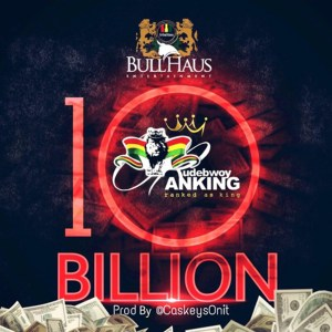 10 Billion by Rudebwoy Ranking